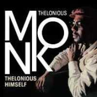 MONK, THELONIOUS - Thelonious Himself Album
