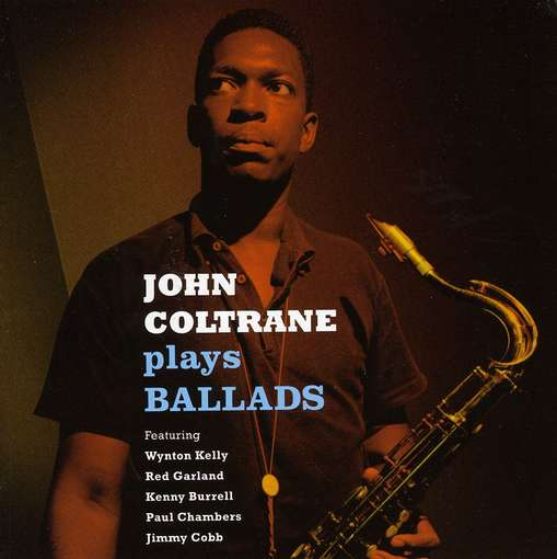 COLTRANE, JOHN - Plays Ballads