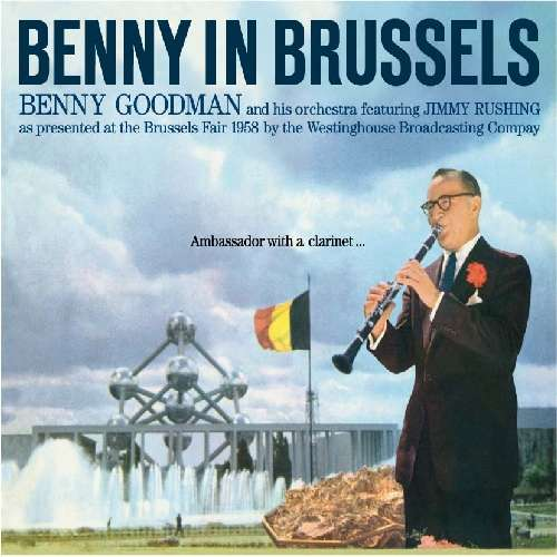 GOODMAN, BENNY &amp; HIS ORCH - Benny In Brussels Album