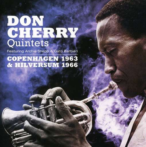 CHERRY, DON -QUINTET- - Copenhagen 1963 -..