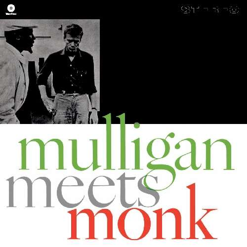MULLIGAN, GERRY & THELONI - Mulligan Meets Monk -hq-