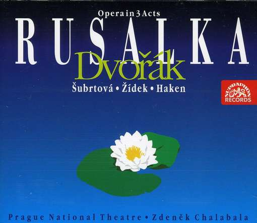 Antonin Dvorak - Rusalka (3CD) (Fleming, Mackerras, Czech Philharmonic Orchestra)