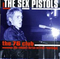 SEX PISTOLS - 76 Club Record