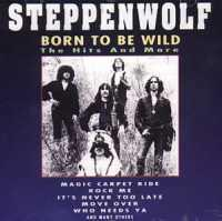 STEPPENWOLF - Born To Be Wild...
