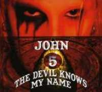 JOHN 5 - Devil Knows My Name