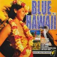 VARIOUS ARTISTS - Blue Hawaii 2