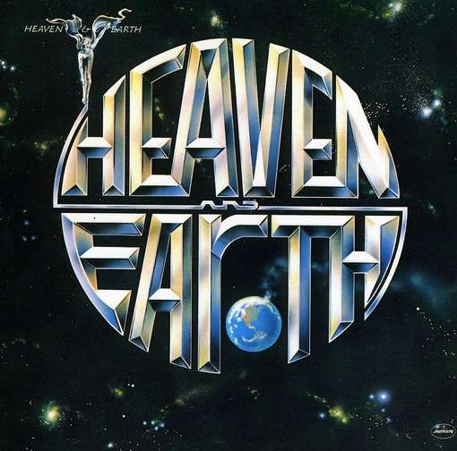HEAVEN & EARTH - Heaven And Earth
