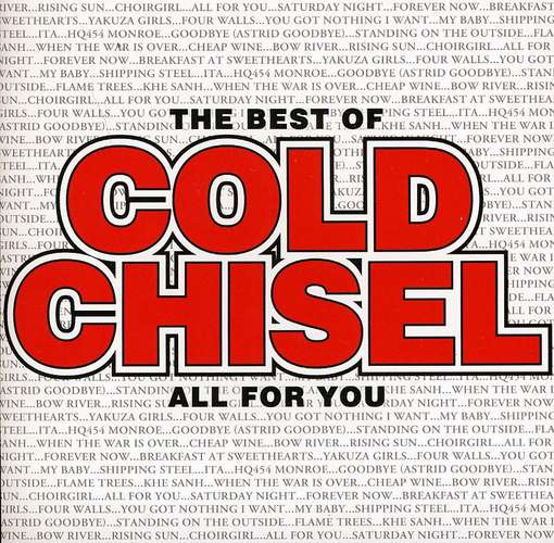 Best Of Cold Chisel All For You