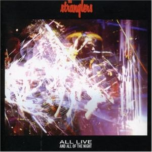 STRANGLERS - All Live And All Of The Night Single